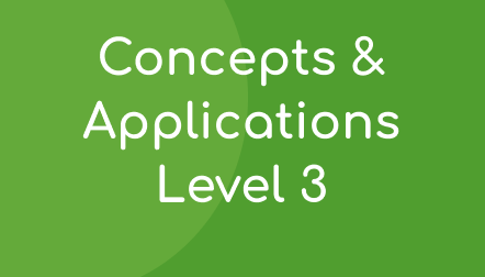 Concepts & Applications Level 3
