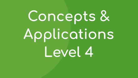 Concepts & Applications Level 4
