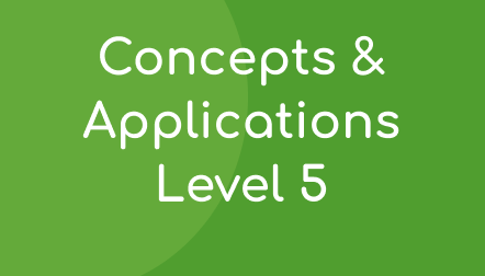 Concepts & Applications Level 5