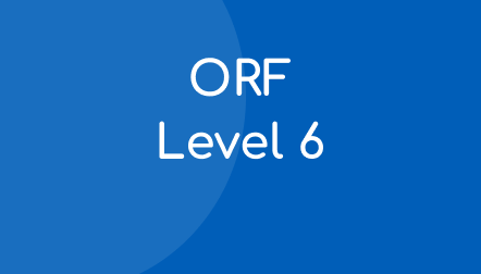 ORF Progress Monitoring Student Materials – Level 6