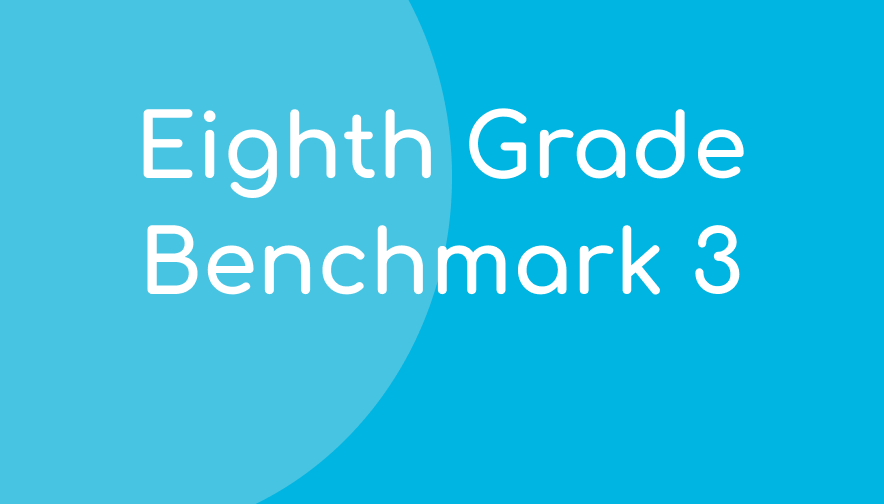 Eighth Grade Benchmark 3