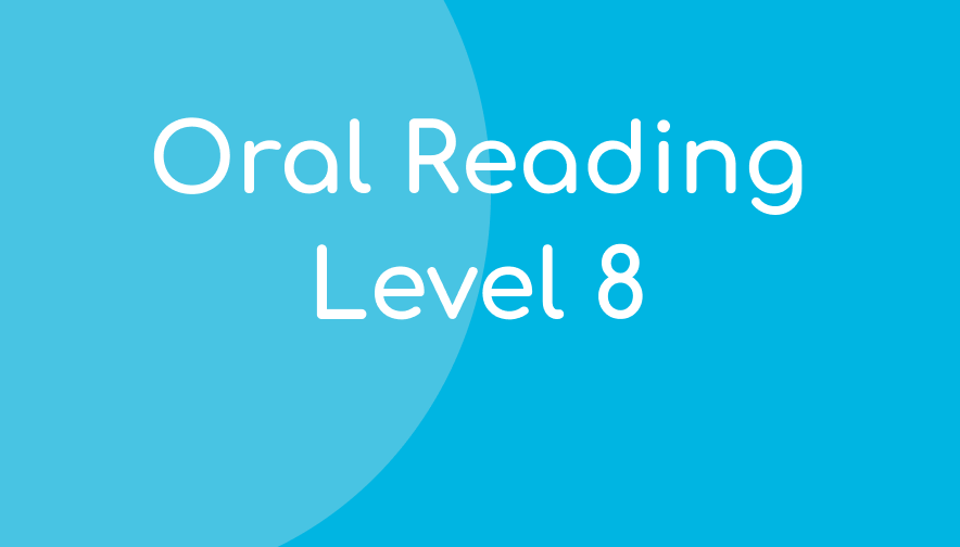Oral Reading – Level 8