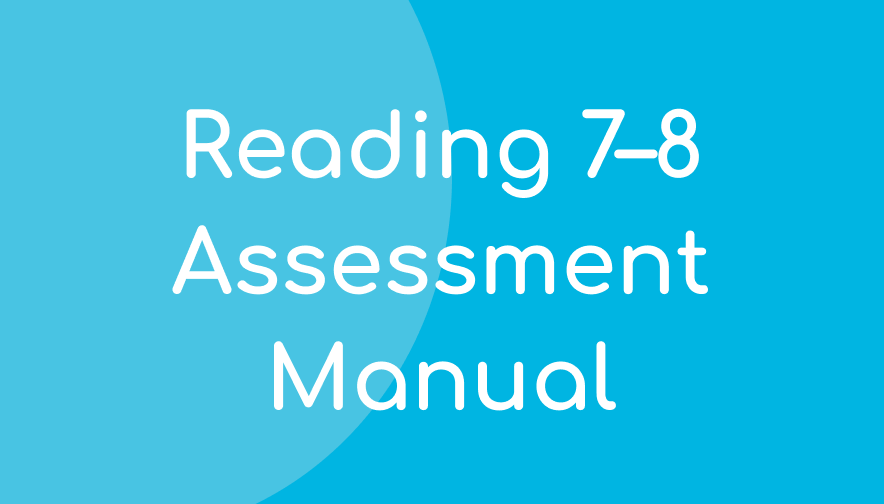 Acadience Reading 7–8 Interim Assessment Manual